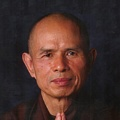 Inspirational Quotations by Thich Nhat Hanh (Vietnamese Buddhist Religious Leader)